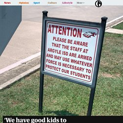 'We have good kids to protect': the Texan schools where staff carry guns