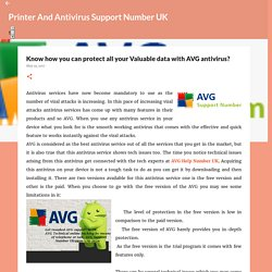 Know how you can protect all your Valuable data with AVG antivirus?