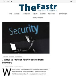 7 Ways to Protect Your Website from Malware - TheFastr