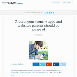 Protect your teens: 7 apps and websites parents should be aware of