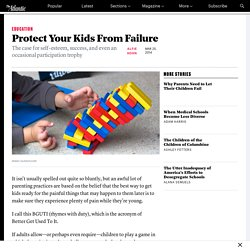 Protect Your Kids From Failure