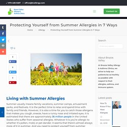 7 Ways To Protect Yourself From Summer Allergies