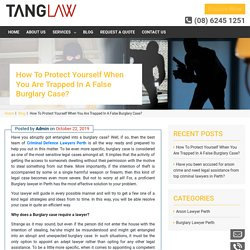 How to protect yourself when you are trapped in a false burglary case