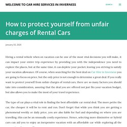 How to protect yourself from unfair charges of Rental Cars