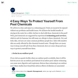 4 Easy Ways To Protect Yourself From Pool Chemicals