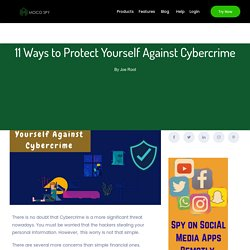 11 Ways To Protect Yourself Against Cybercrime – MocoSpy