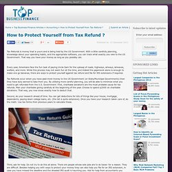 How to Protect Yourself from Tax Refund ?