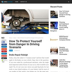 How To Protect Yourself from Danger In Driving Scenario