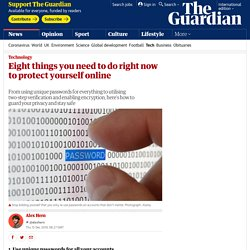 Eight things you need to do right now to protect yourself online