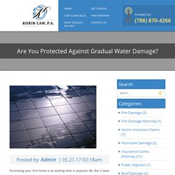 Are You Protected Against Gradual Water Damage ?