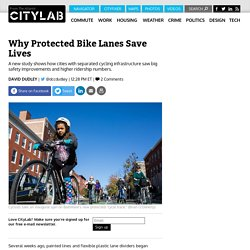 How Protected Bike Lanes Save Lives