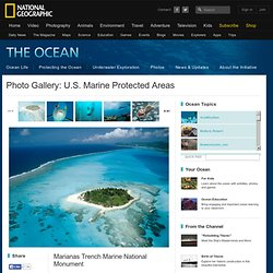 U.S. Marine Protected Area Photos