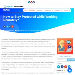 How to Stay Protected while Working Remotely? - Sprint Networks