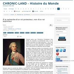 Chronic-land - Histoire du Monde - À la recherche d'un roi protecteur, non d'un roi exploiteur