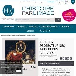 Louis XIV protecteur des Arts et des Sciences