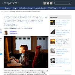 Protecting Children's Privacy - a Guide for Parents