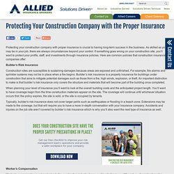 Protecting Your Construction Company with the Proper Insurance