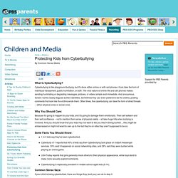 Protecting Kids from Cyberbullying . Articles . Children and Media . PBS Parents