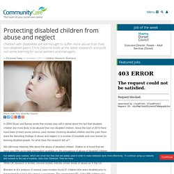 Protecting disabled children from abuse and neglect