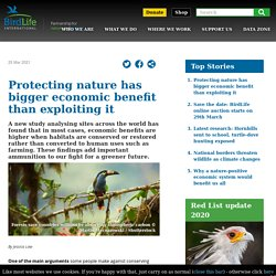 Protecting nature has bigger economic benefit than exploiting it