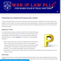 Protecting Your Intellectual Property with Patents - IP Lawyers