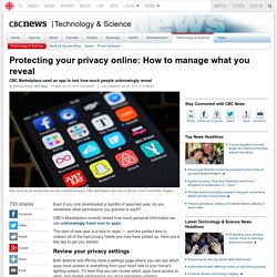 Protecting your privacy online: How to manage what you reveal