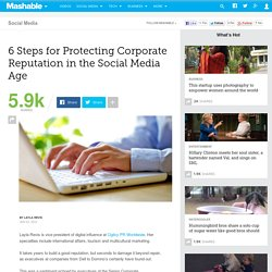 6 Steps for Protecting Corporate Reputation in the Social Media Age