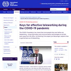 COVID-19: Protecting workers: Keys for effective teleworking during the COVID-19 pandemic