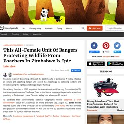 This All-Female Unit Of Rangers Protecting Wildlife From Poachers In Zimbabwe Is Epic