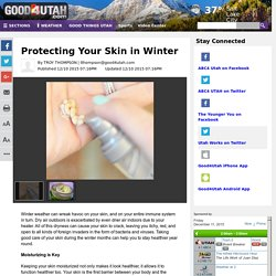 Protecting Your Skin in Winter - Story