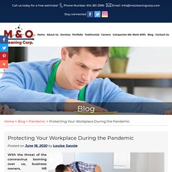 Protecting Your Workplace During the Pandemic
