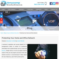 Protecting Your Home and Office Network