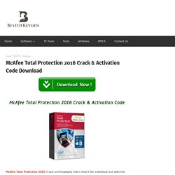 McAfee Total Protection 2016 Crack & Activation Code Download