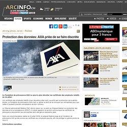 Protection des données: AXA priée de se faire discrète - Suisse