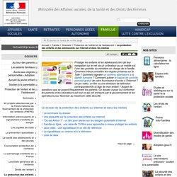 La protection des enfants et des adolescents sur Internet et dans les médias