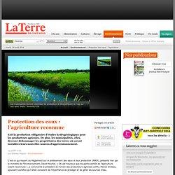 Protection des eaux : l'agriculture reconnue