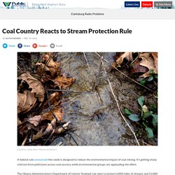 2017 - Coal Country Reacts to Stream Protection Rule
