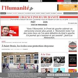 L'Humanité : À Saint-Denis, les écoles sous protection citoyenne