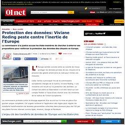 Protection des données : la commissaire européenne Viviane Reding en colère