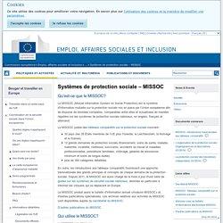 Systèmes de protection sociale – MISSOC - Emploi, affaires sociales et inclusion - Commission européenne