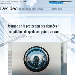 Journée de la protection des données : compilation de quelques points de vue