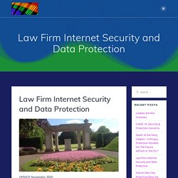 Law Firm Internet Security and Data Protection – DATARAINBOW