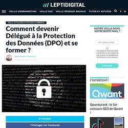 DPO (Délégué à la Protection des Données) : Définition, Missions & le Devenir