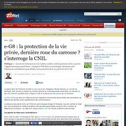 e-G8 : la protection de la vie privée, dernière roue du carrosse ? s'interroge la CNIL