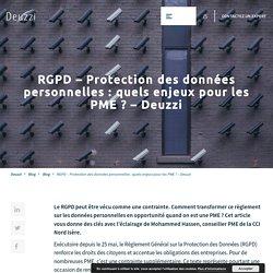 RGPD et protection des données - Quels enjeux pour les PME ? - Deuzzi