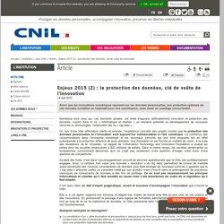 Enjeux 2015 (2): la protection des données, clé de voûte de l'innovation