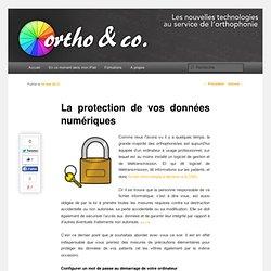 Ortho & Co.: La protection de vos données numériques