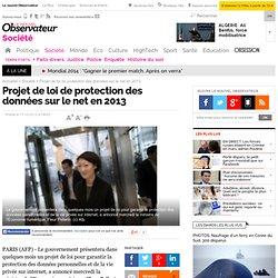 Projet de loi de protection des données sur le net en 2013