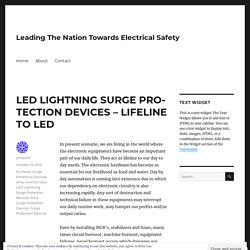 LED LIGHTNING SURGE PROTECTION DEVICES – LIFELINE TO LED