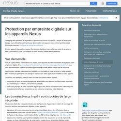 Protection par empreinte digitale sur les appareils Nexus - Centre d'aide Nexus